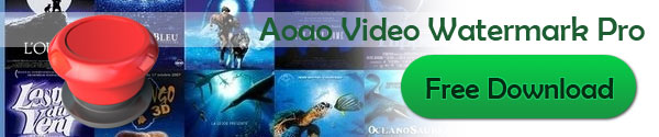 Free Download of Aoao Video Watermark Pro